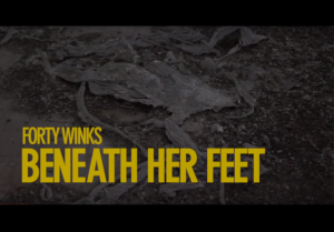 Forty Winks | Beneath Her Feet