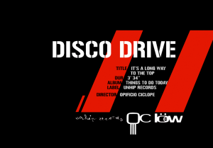 Disco Drive | It's A Long Way To The Top